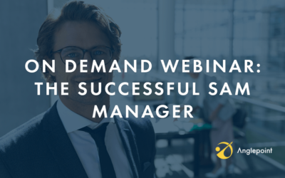 On Demand Webinar: The Successful SAM Manager